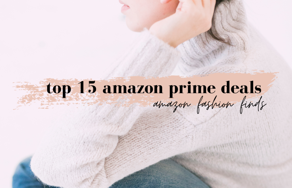 best amazon prime deals for amazon fashion finds