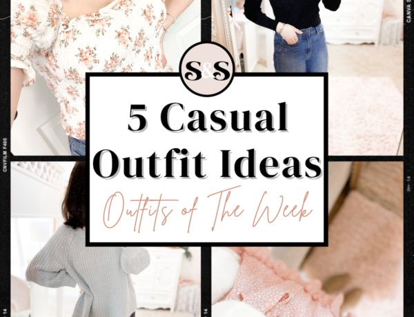 casual outfit ideas for women, outfits of the week volume 3 from fashion blogger of sequins and satin blog